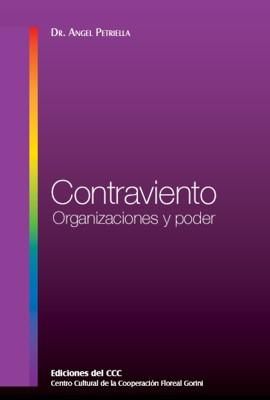 Contraviento. Organizaciones y poder