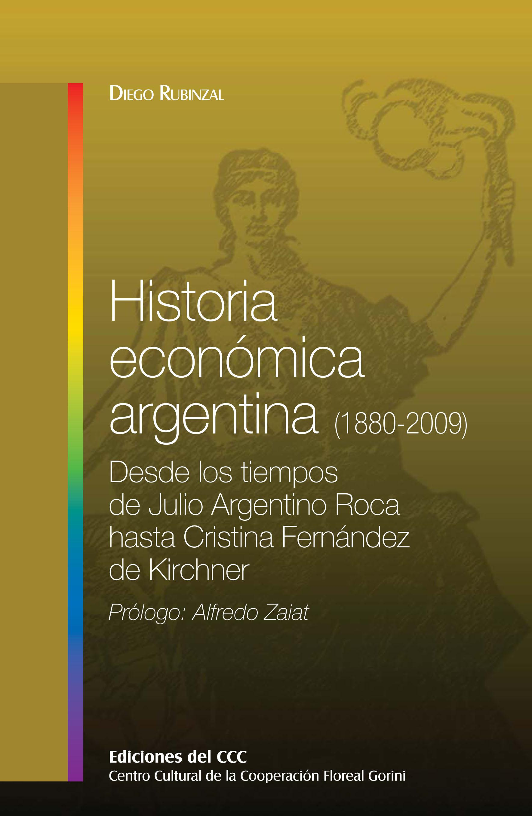Historia econmica argentina (1880-2009)